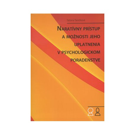Naratívny prístup v psychologickom poradenstve