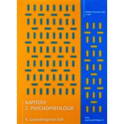 Kapitoly z psychopatológie - Guensbergerov a Dobrotkov deň 1