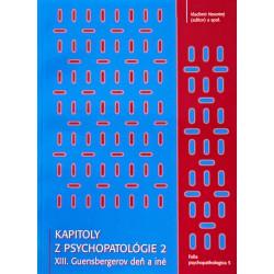 Kapitoly z psychopatológie - Guensbergerov a Dobrotkov deň 2