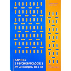 Kapitoly z psychopatológie - Guensbergerov a Dobrotkov deň 3