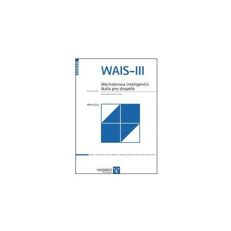 WAIS-III: Wechslerova inteligenčná škála pre dospelých