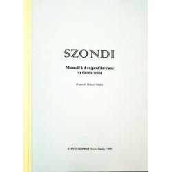 SZONDI - manuál k dvojprofilovému variantu testu