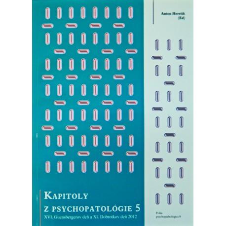Kapitoly z psychopatológie - Guensbergerov a Dobrotkov deň 5