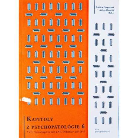 Kapitoly z psychopatológie - Guensbergerov a Dobrotkov deň 6