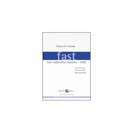 FAST: Test rodinného systému